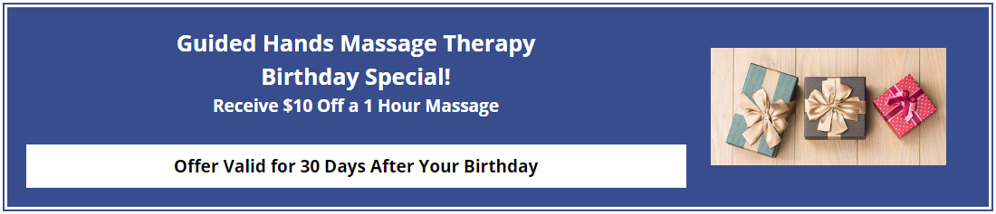 Birthday Special Receive $10 Off a 1 Hour Massage